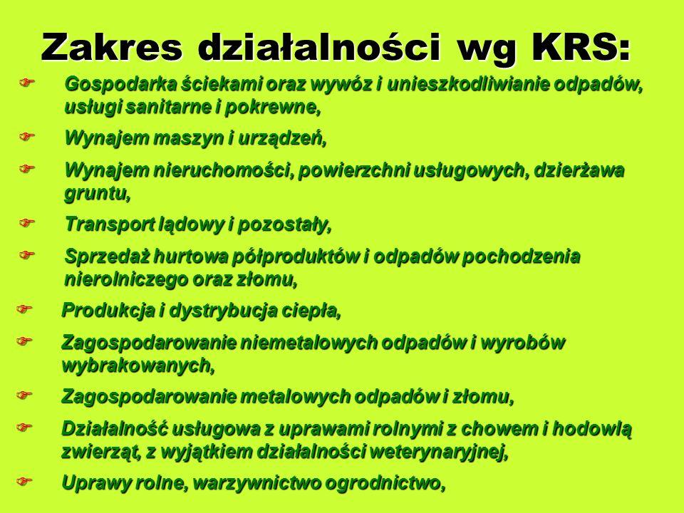 Zakres działalności wg KRS: Gospodarka ściekami oraz wywóz i unieszkodliwianie odpadów, usługi sanitarne i pokrewne, Gospodarka ściekami oraz wywóz i