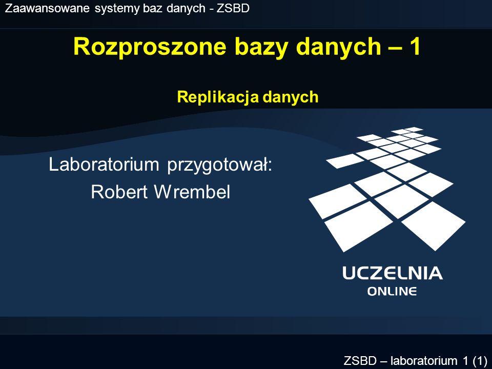 Zaawansowane systemy baz danych - ZSBD ZSBD – laboratorium 1 (22) Tworzenie migawki - przykład (1) create materialized view mv_sprzedaz1 build immediate refresh complete next sysdate+(1/(24*60*6)) as select * from sprzedaz@lab92 where data like %2003 ;