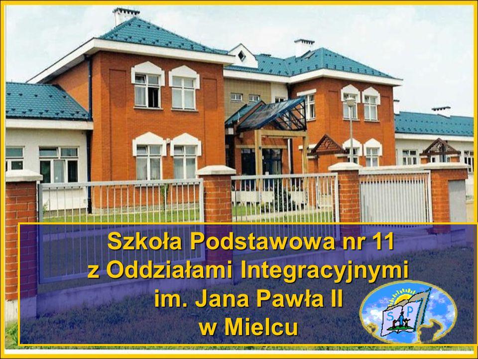 Szkoła Podstawowa nr 11 z Oddziałami Integracyjnymi im. Jana Pawła II w Mielcu