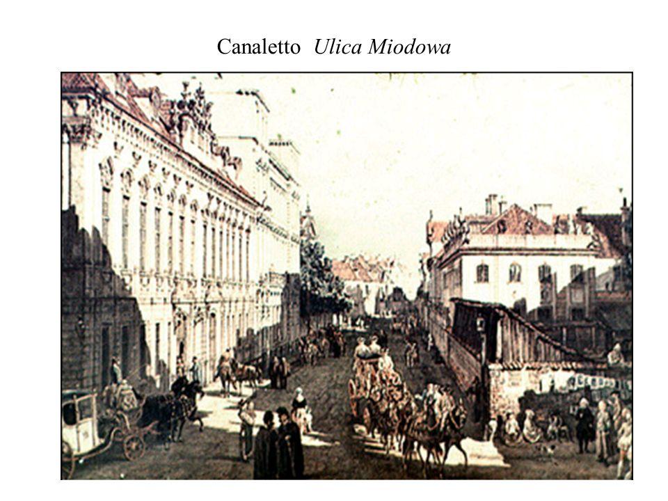 Canaletto Ulica Miodowa