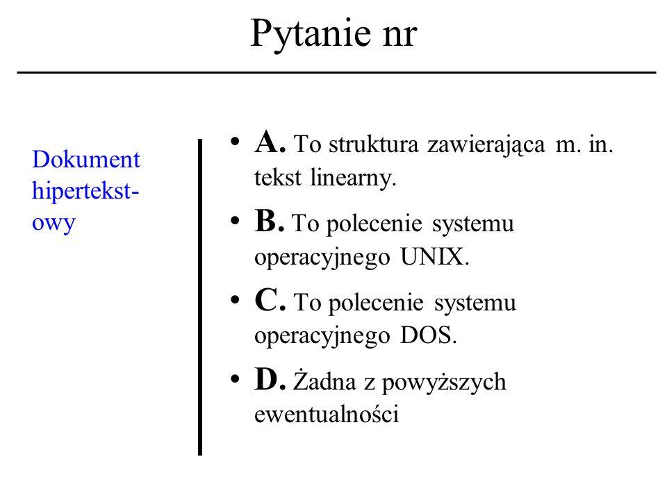 Pytanie nr Filozoficz- nym funda- mentem etyki komputero- wej jest: A.