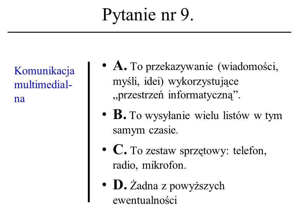 Pytanie nr 8. Konto użytkownika A.