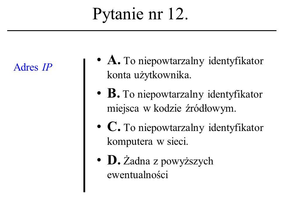 Pytanie nr 11. Gdzie odbyła się konferencja ETHICOMP 2001 .