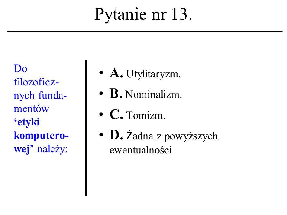 Pytanie nr 12. Adres IP A. To niepowtarzalny identyfikator konta użytkownika.