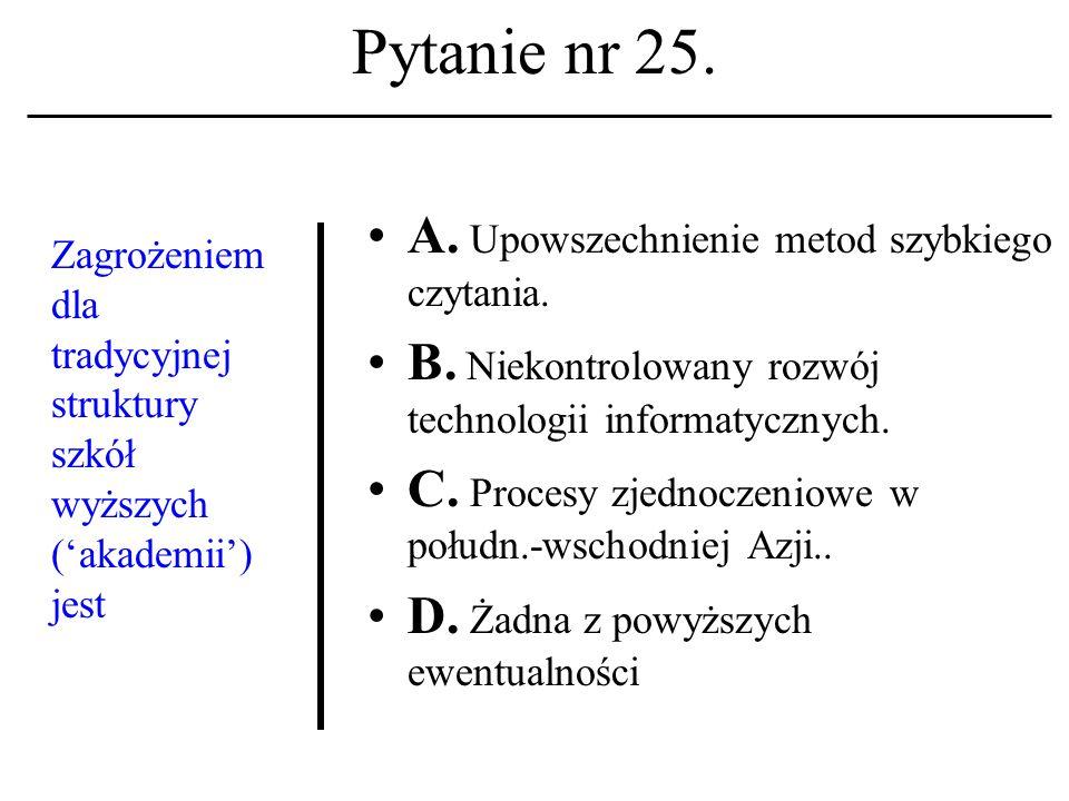 Pytanie nr 24. FTP A. Jest nazwą popularnej gry komputerowej.