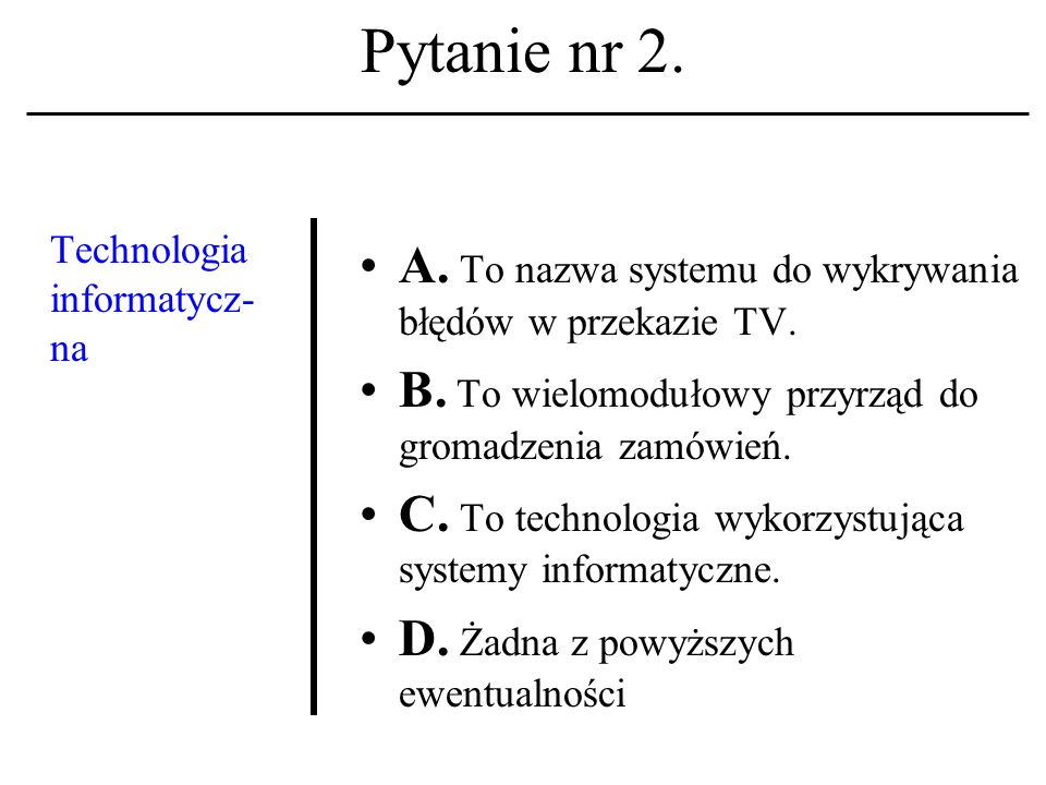 Pytanie nr 1. Kamienie milowe w rozwoju etyki kom- puterowej stawiali: A.