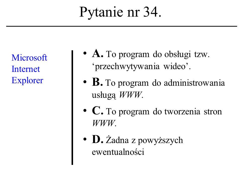 Pytanie nr 33.Link, hiperłącze, hiperpołą- czenie A.