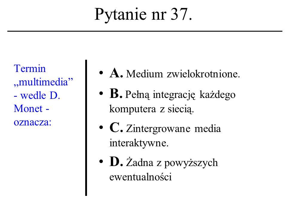 Pytanie nr 36. Lista dyskusyjna A. To system zapisów w mechanizmie przydziału kont.