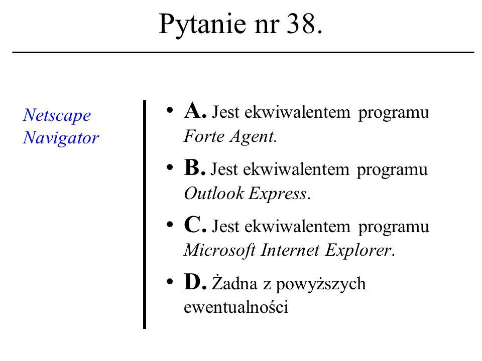 Pytanie nr 37. Termin multimedia - wedle D. Monet - oznacza: A.