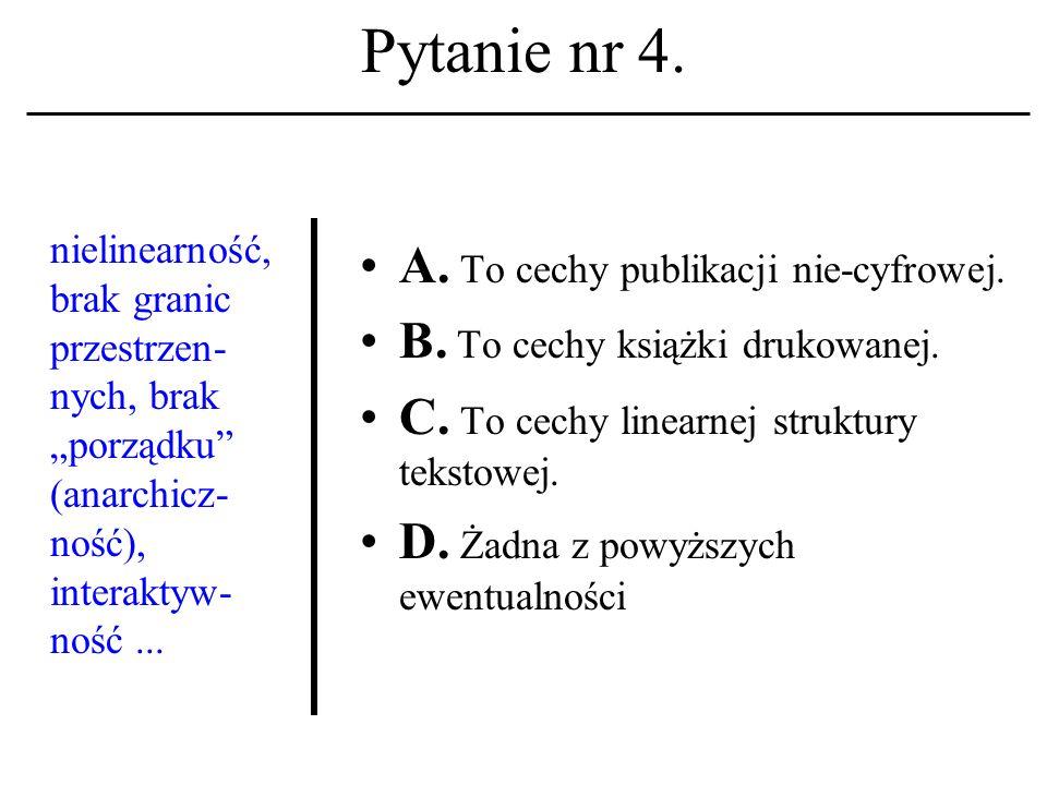 Pytanie nr 4.