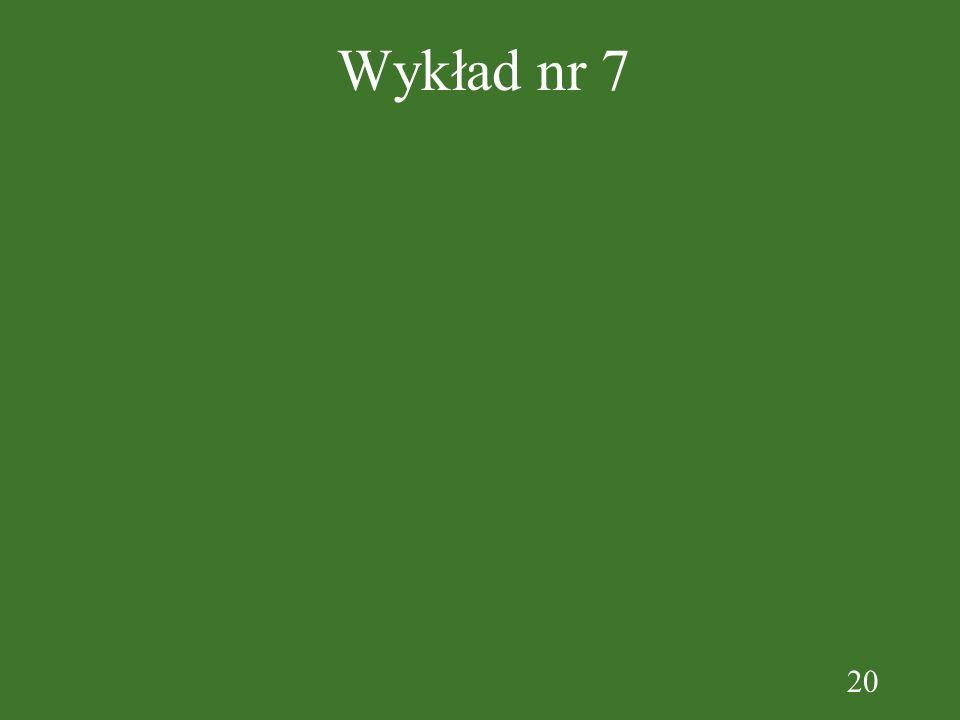 20 Wykład nr 7