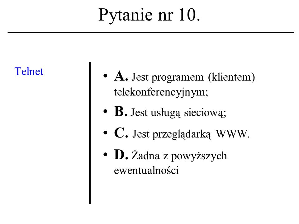 Pytanie nr 9. Ile przeciętnych książek cyfrowych - format *.pdf (wykład nr 2) pomieści płyta CD (700 MB) A. 70000 B. 7000 C. 700 D. Żadna z powyższych