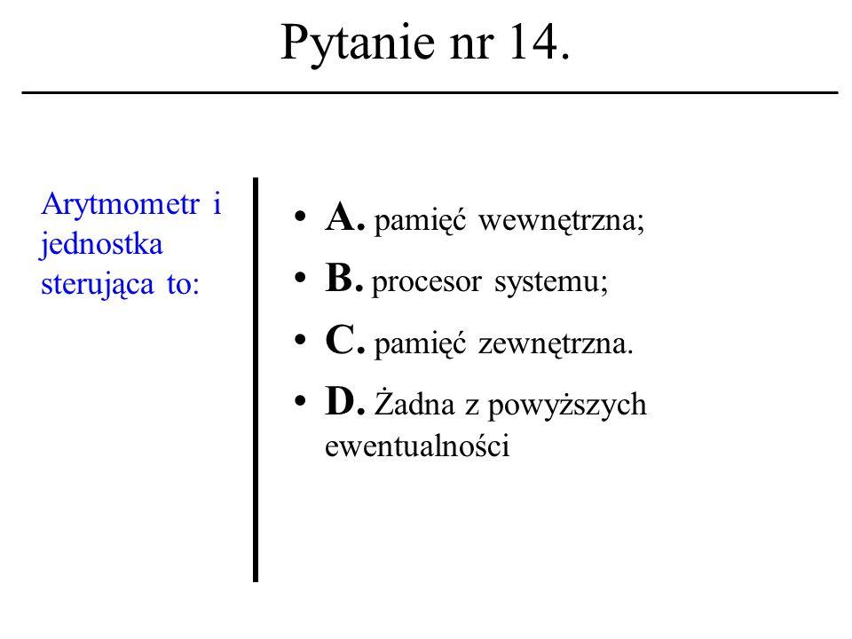 Pytanie nr 13. Login: A. Jest wezwaniem do otwarcia sesji na hoście unixowym. B. Jest wezwaniem do zamknięcia sesji na hoście unixowym. C. Jest wezwan