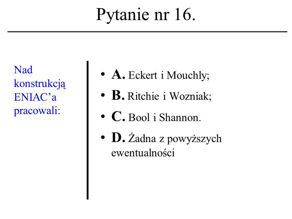 Pytanie nr 15. Forte Agent A. To nazwisko twórcy protokołu TCP/IP.