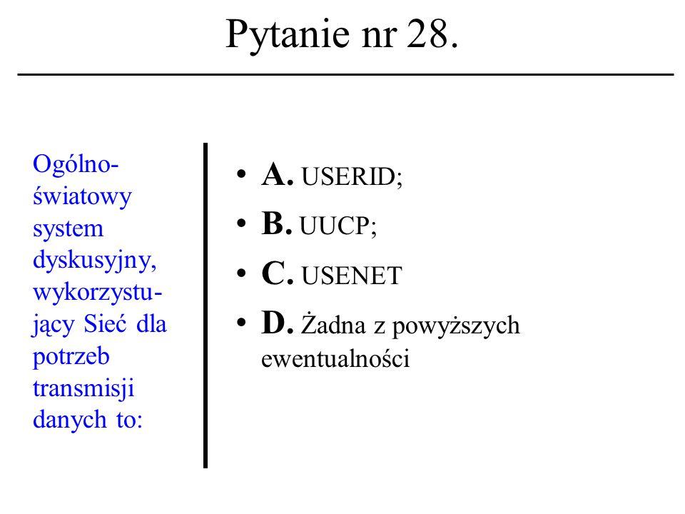 Pytanie nr 27. Tzw. sesja A. To nazwa głównego komputera w Internecie. B. To zakaz administrowania usługą WWW. C. To przerwa w naradzie Admi- nistrato