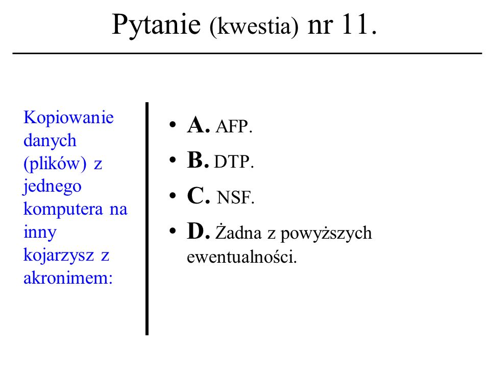 Pytanie (kwestia) nr 10. Arytmometr i jednostka sterująca to: A.
