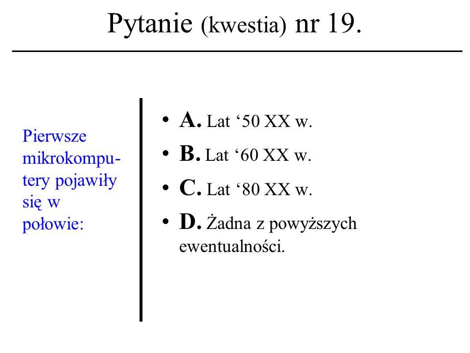 Pytanie (kwestia) nr 18. Do filozoficz- nych funda- mentów etyki komputero- wej zaliczamy: A. Strukturalizm. B. Nominalizm. C. Tomizm. D. Żadna z powy