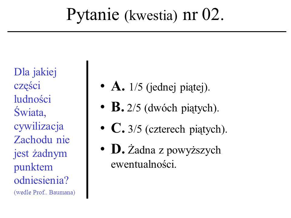 Pytanie (kwestia) nr 02.