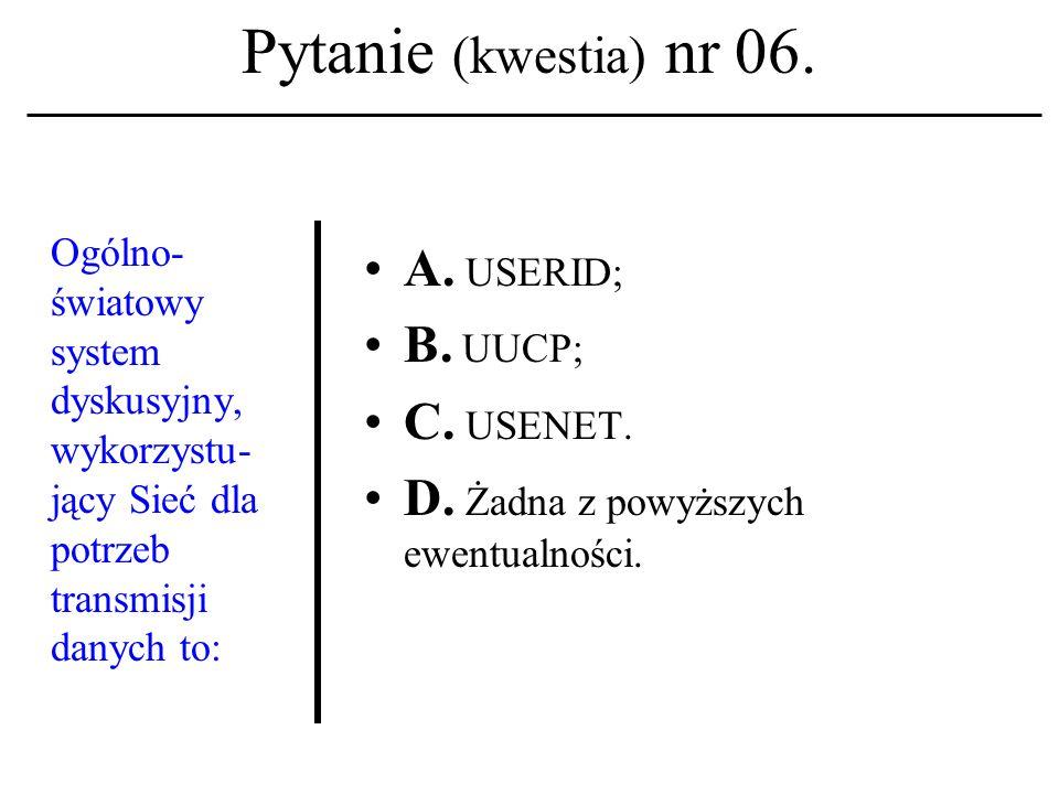 Pytanie (kwestia) nr 06.