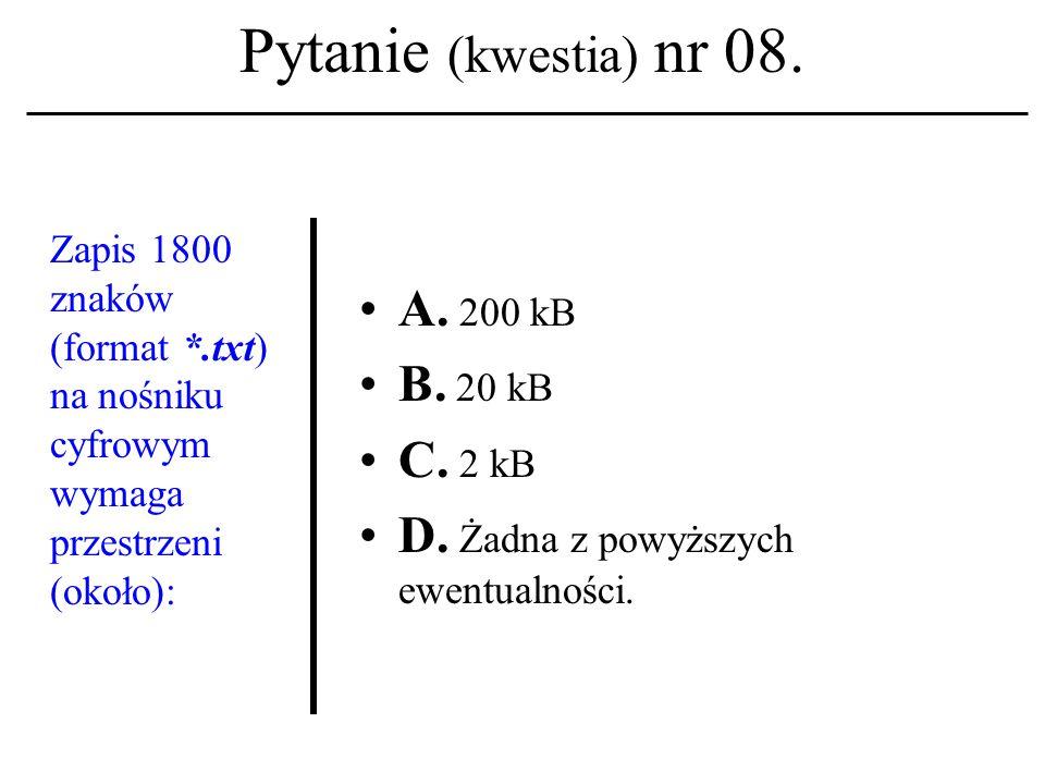 Pytanie (kwestia) nr 08.