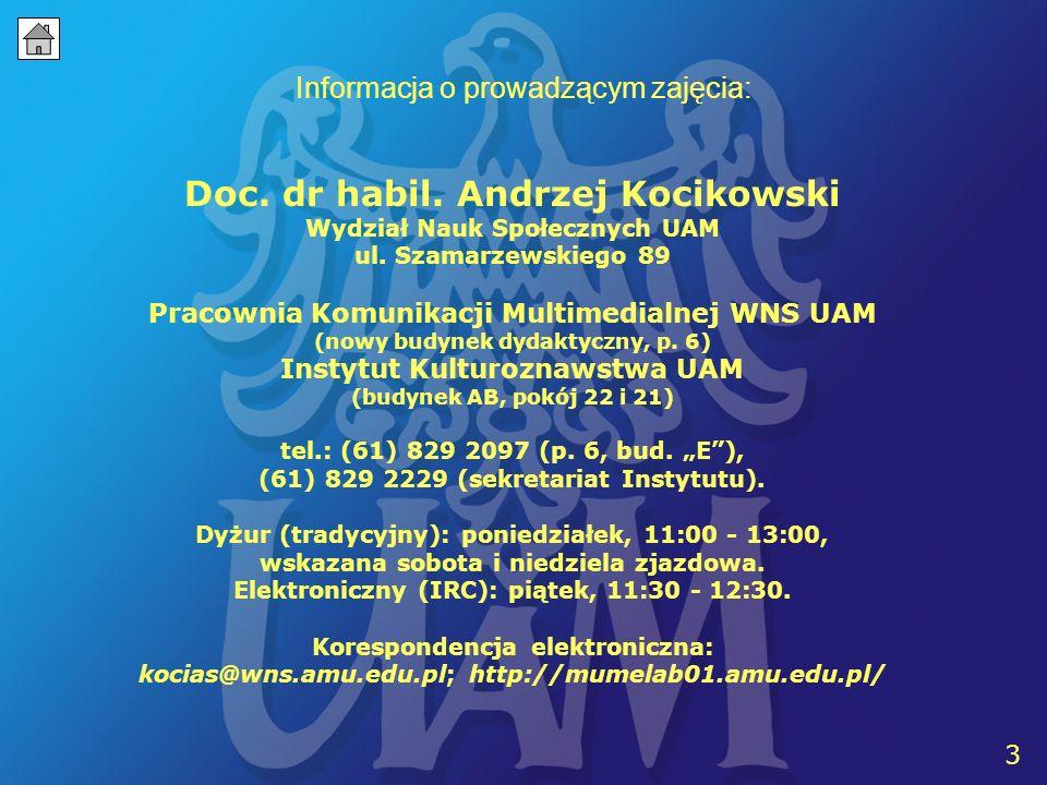 3 Informacja o prowadzącym zajęcia: 3 Doc. dr habil.