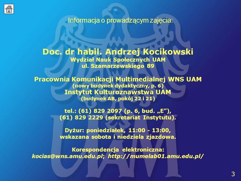 3 Informacja o prowadzącym zajęcia: Doc.dr habil.