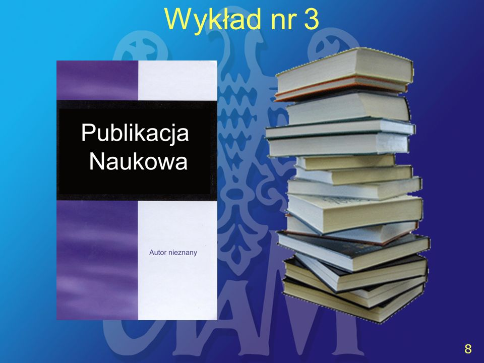 8 8 Wykład nr 3