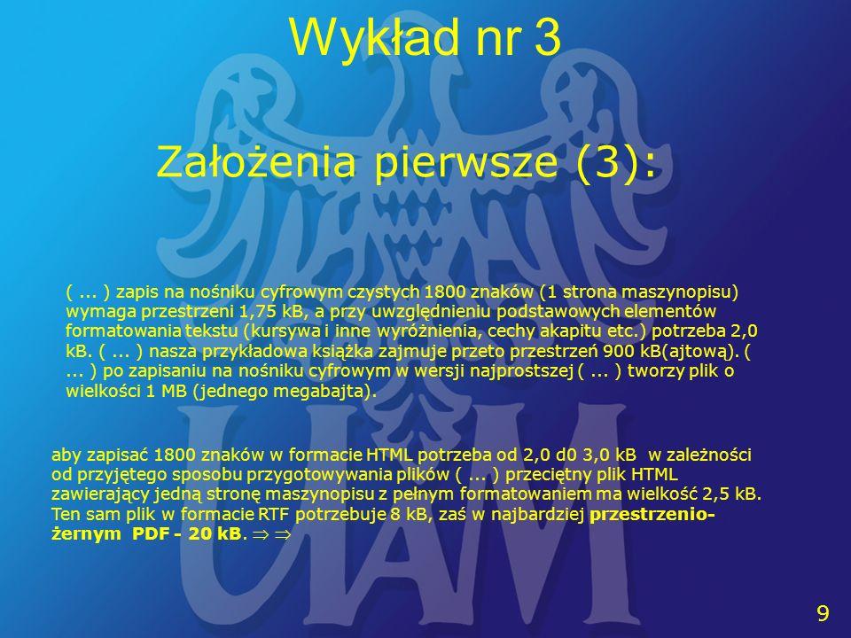 10 Wykład nr 3 Założenia drugie (1) (...