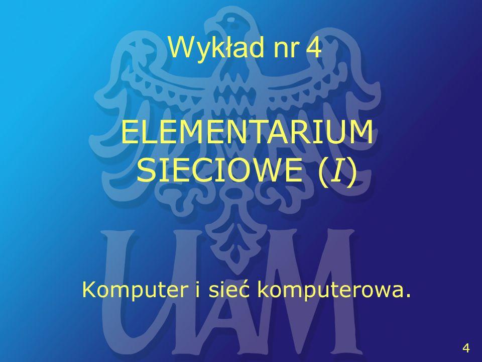 5 5 Wykład nr 4 ELEMENTARIUM SIECIOWE (I) Informatyczny model systemu obliczeniowego jednostka przetwarzająca; jednostka sterująca; pamięć wewnętrzna; tor przesyłania informacji; wejście, wyjście; pamięć zewnętrzna jednostka przetwarzająca, zwana w technice komputerowej arytmometrem i jednostka sterująca, to procesor systemu Źródło: [Kobus A., Szyller J., 1984, s.