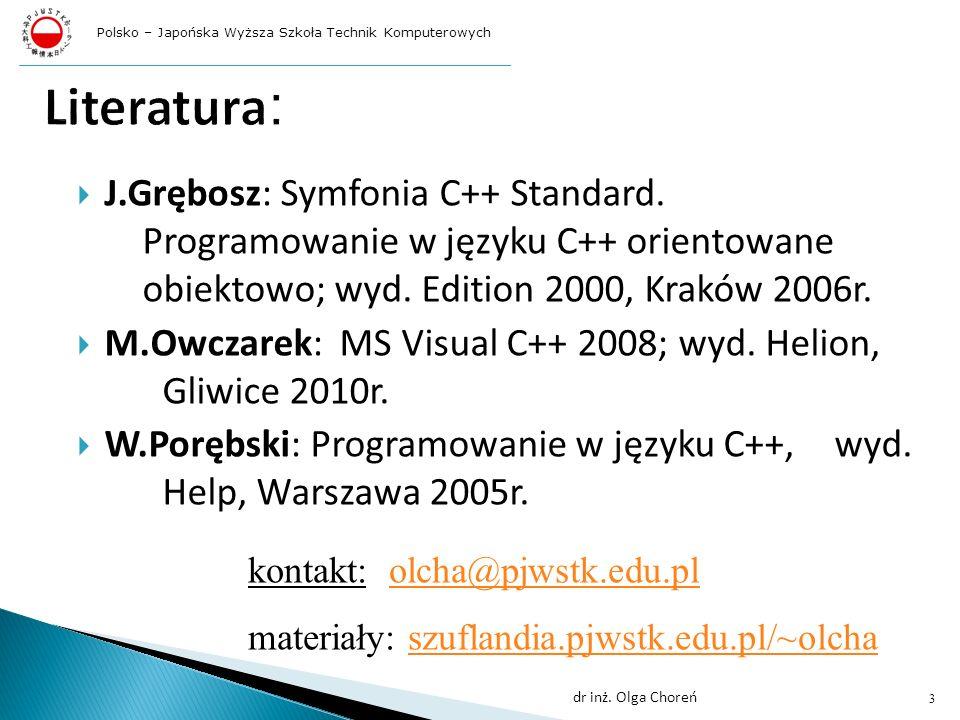 J.Grębosz: Symfonia C++ Standard.Programowanie w języku C++ orientowane obiektowo; wyd.