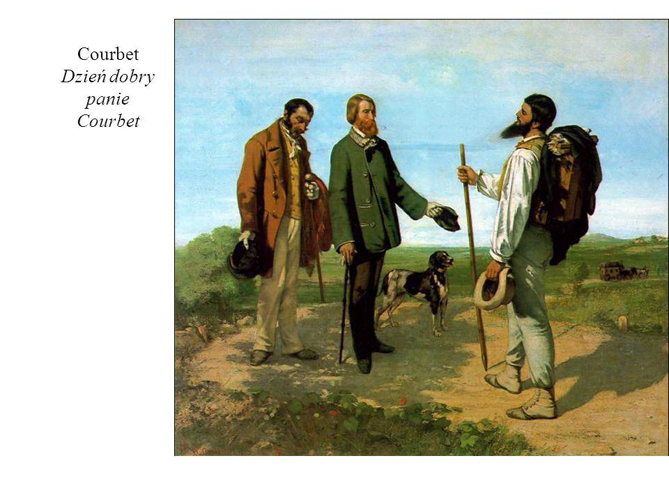 Courbet Dzień dobry panie Courbet