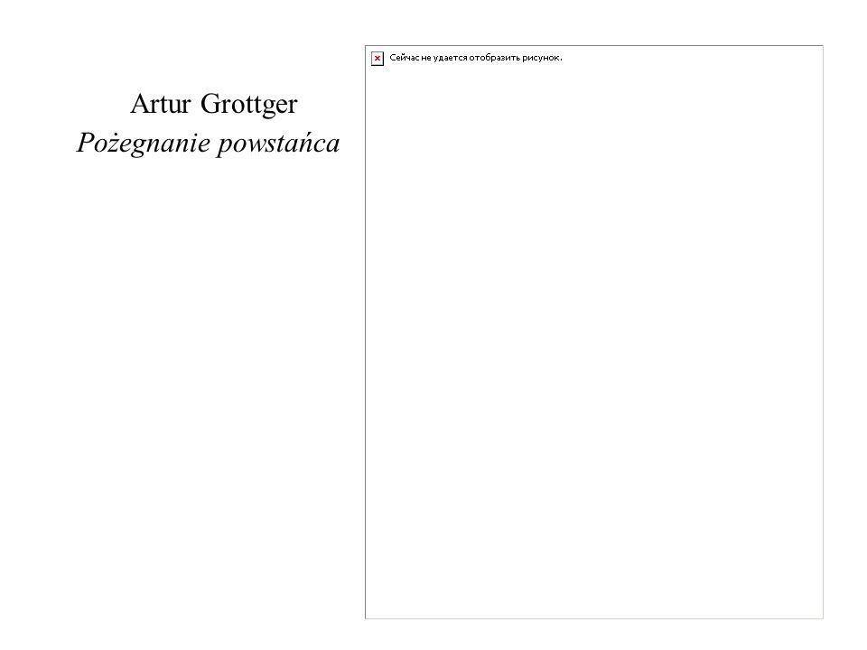 Artur Grottger Pożegnanie powstańca