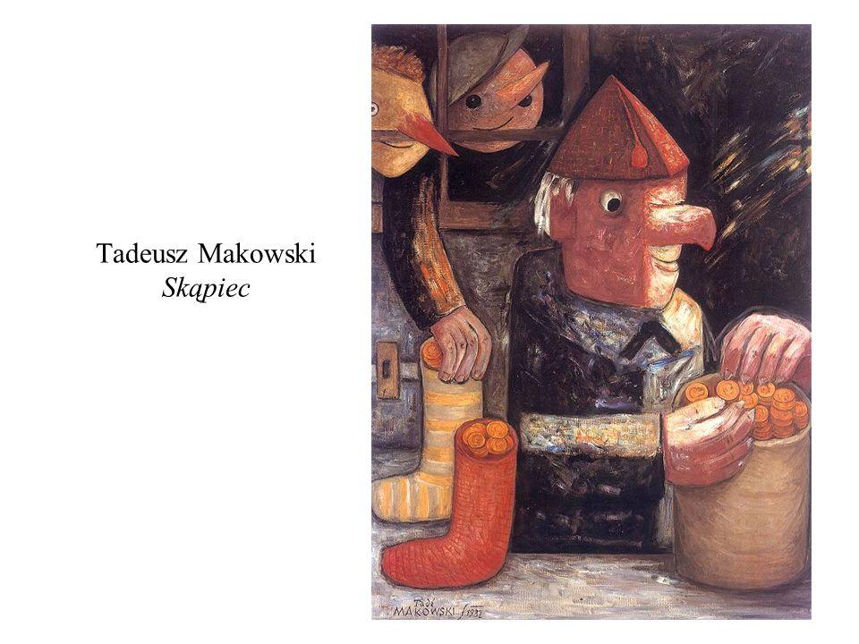 Tadeusz Makowski Skąpiec