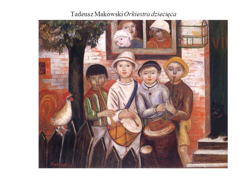 Tadeusz Makowski Orkiestra dziecięca