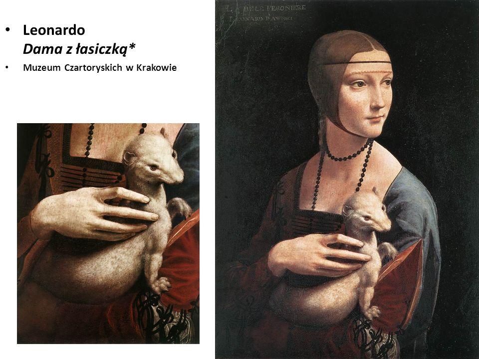 Leonardo Dama z łasiczką* Muzeum Czartoryskich w Krakowie