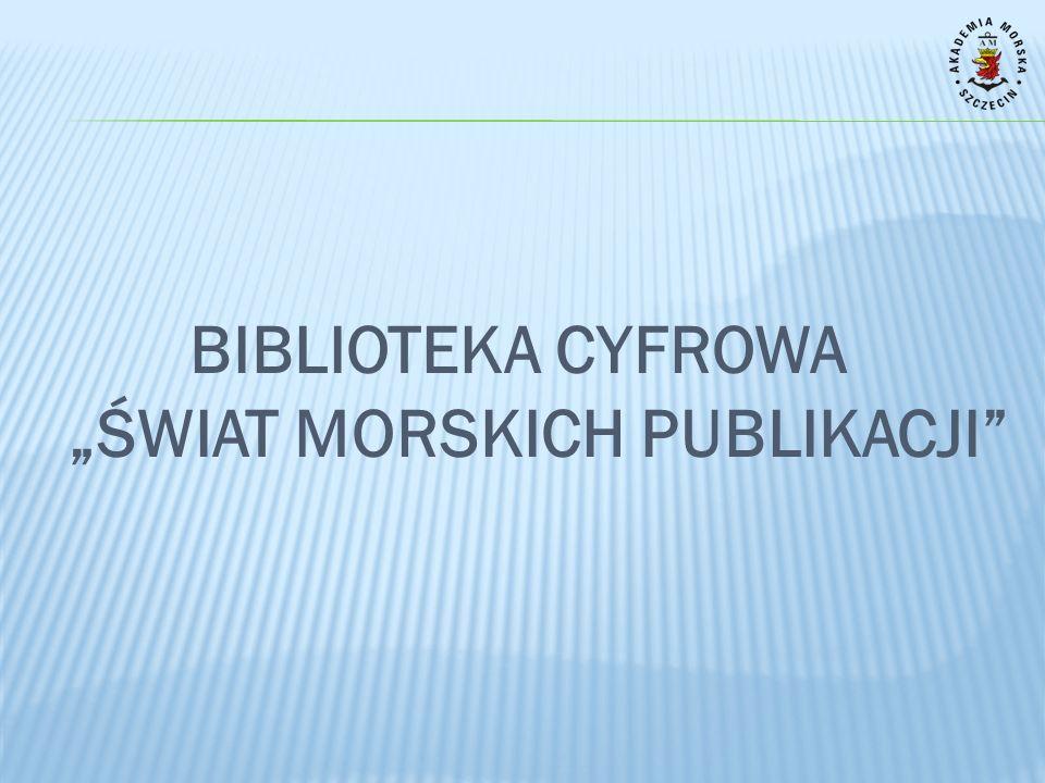 BAZY MORSKIE (dostępne w sieci AM) Internet Ships Register - baza obejmuje informacje na temat statków handlowych i właścicieli, operatorów.