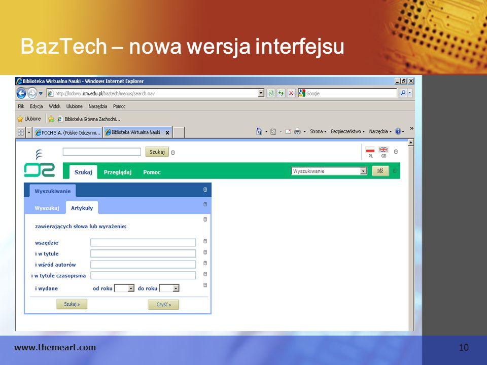 10 www.themeart.com BazTech – nowa wersja interfejsu