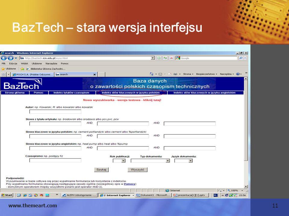 11 www.themeart.com BazTech – stara wersja interfejsu