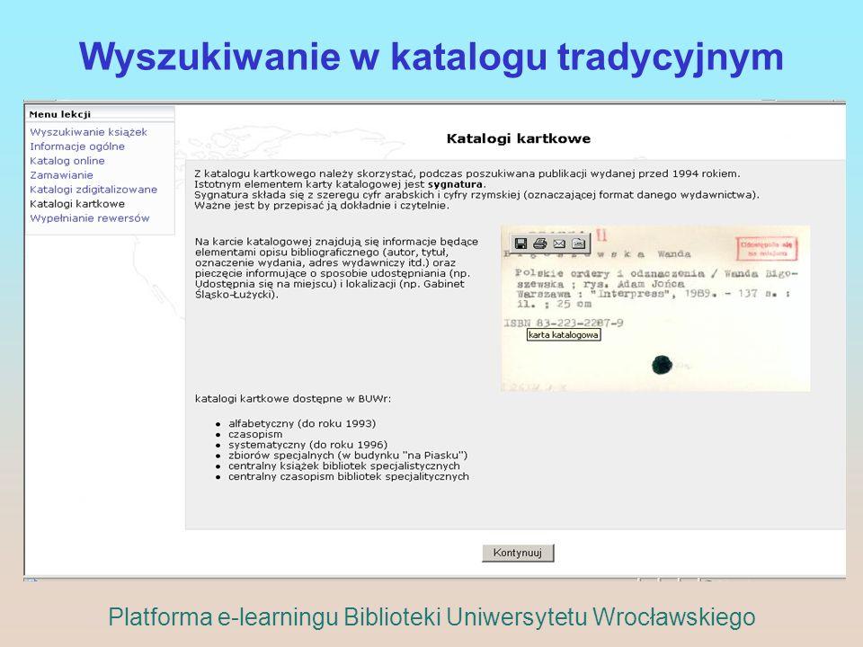Wyszukiwanie w katalogu tradycyjnym Platforma e-learningu Biblioteki Uniwersytetu Wrocławskiego