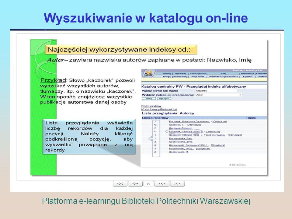 Wyszukiwanie w katalogu on-line Platforma e-learningu Biblioteki Politechniki Warszawskiej