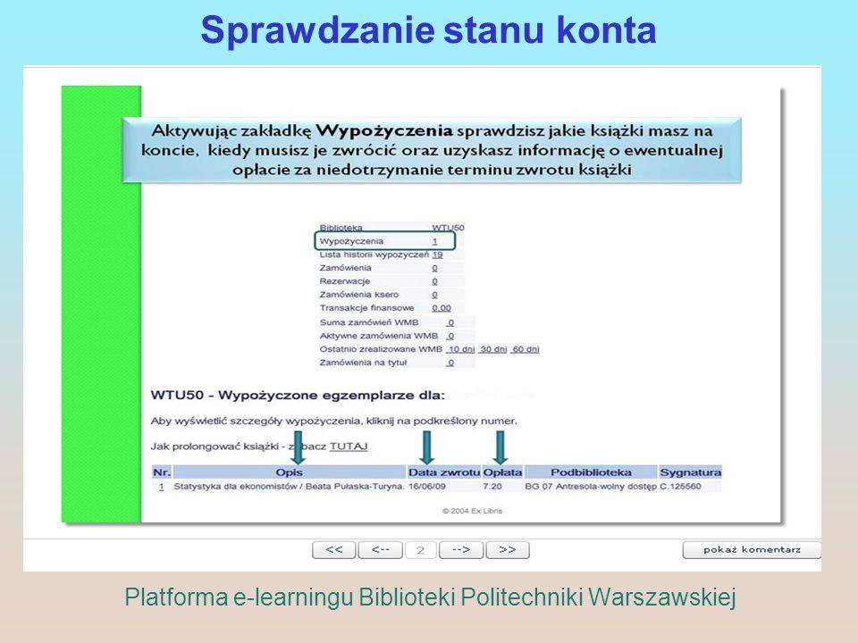 Sprawdzanie stanu konta Platforma e-learningu Biblioteki Politechniki Warszawskiej
