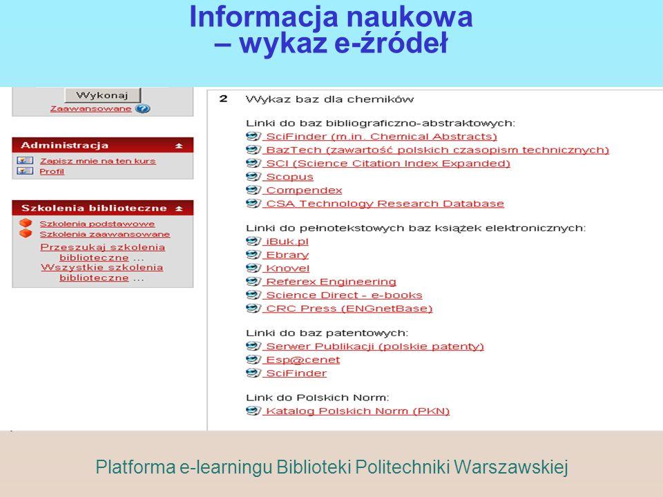 Informacja naukowa – wykaz e-źródeł Platforma e-learningu Biblioteki Politechniki Warszawskiej