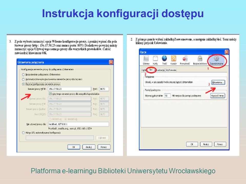 Instrukcja konfiguracji dostępu Platforma e-learningu Biblioteki Uniwersytetu Wrocławskiego