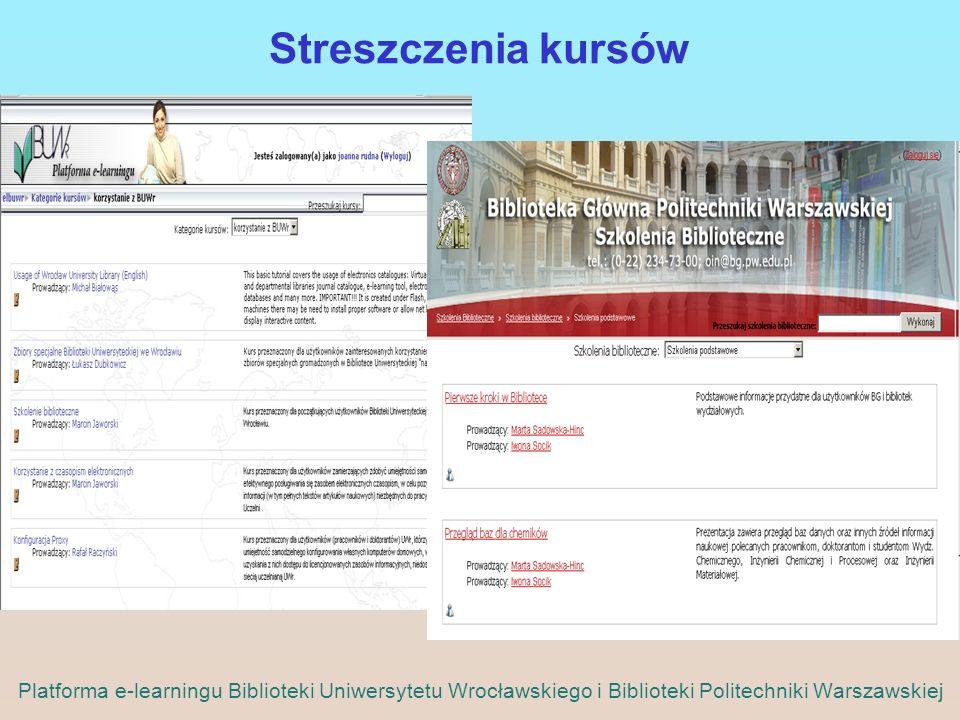 Streszczenia kursów Platforma e-learningu Biblioteki Uniwersytetu Wrocławskiego i Biblioteki Politechniki Warszawskiej