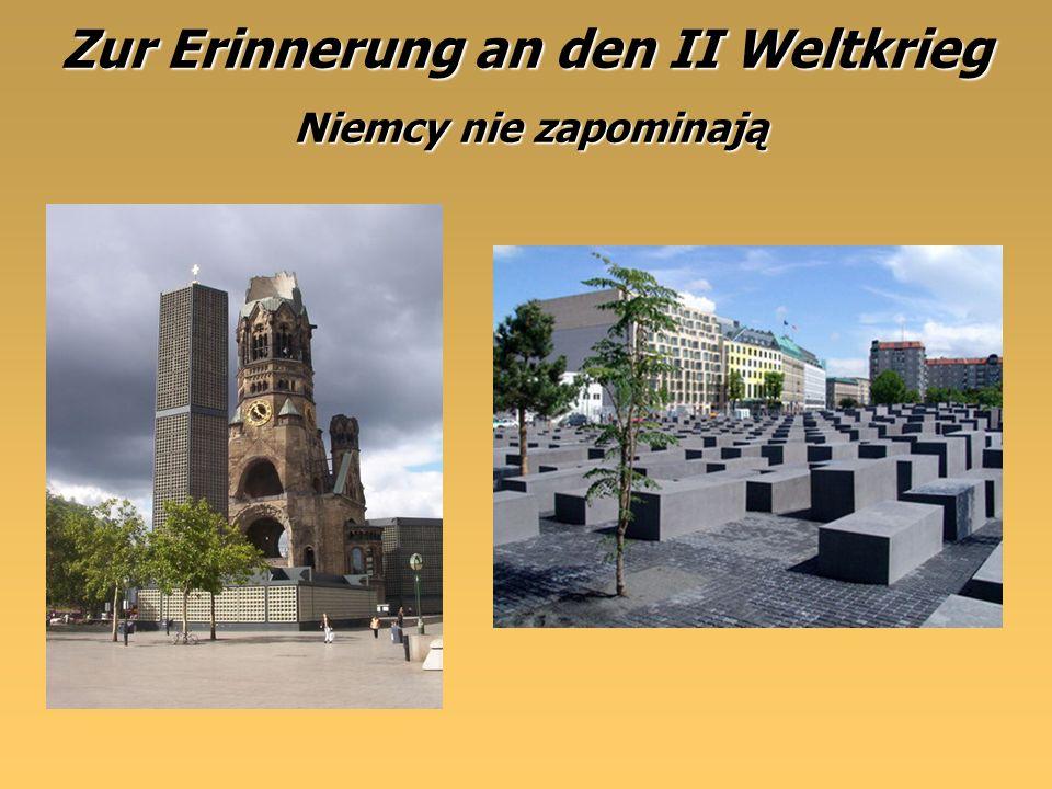 Zur Erinnerung an den II Weltkrieg Kaiser-Wilhelm-GedächtniskircheDenkmal für die ermordeten Juden Pomnik ofiar Holokaust Niemcy nie zapominają