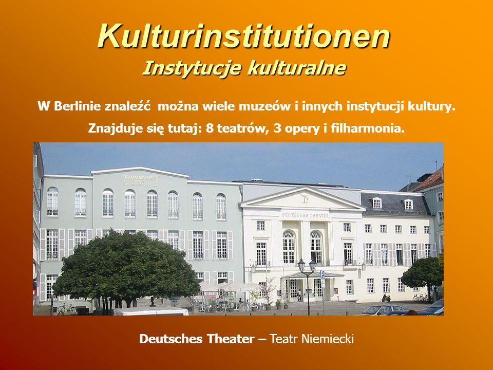 Kulturinstitutionen W Berlinie znaleźć można wiele muzeów i innych instytucji kultury. Znajduje się tutaj: 8 teatrów, 3 opery i filharmonia. Deutsches