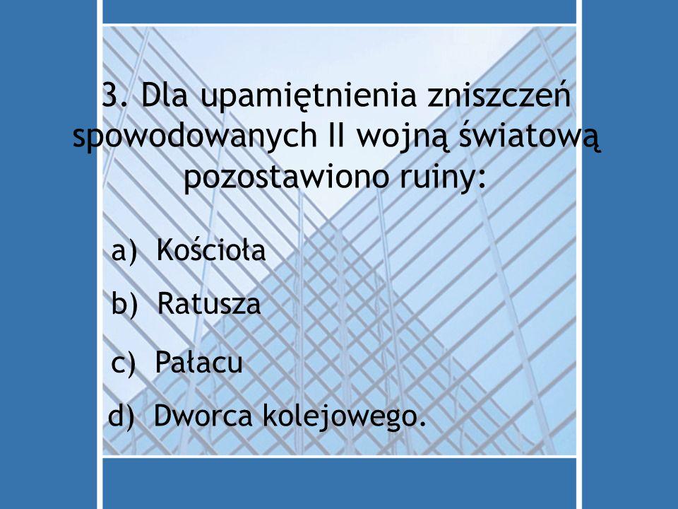4. Co przedstawia herb i flaga Berlina? a)Lwa d) Rysia c) Orła b) Niedźwiedzia