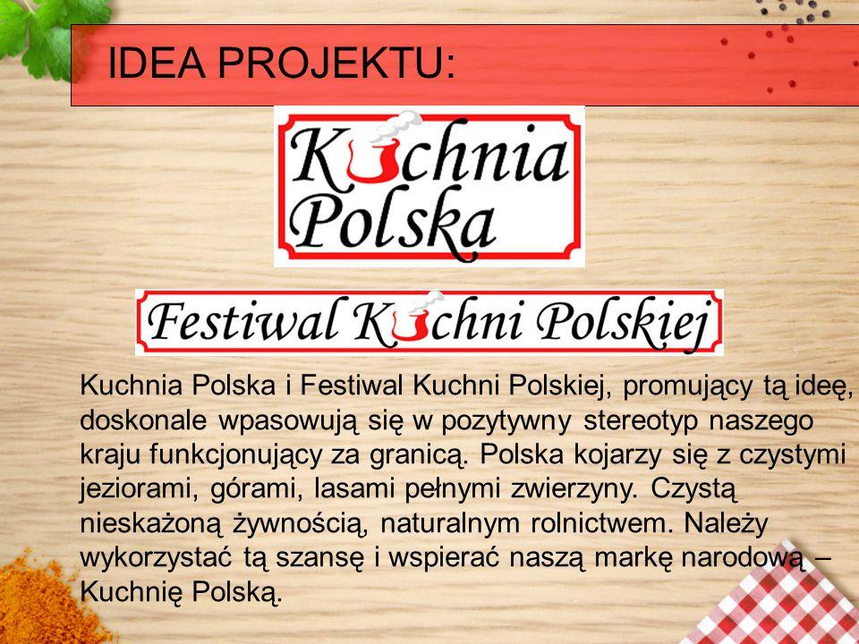 Kuchnia Polska i Festiwal Kuchni Polskiej, promujący tą ideę, doskonale wpasowują się w pozytywny stereotyp naszego kraju funkcjonujący za granicą. Po