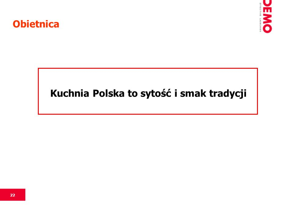 22 Obietnica Kuchnia Polska to sytość i smak tradycji