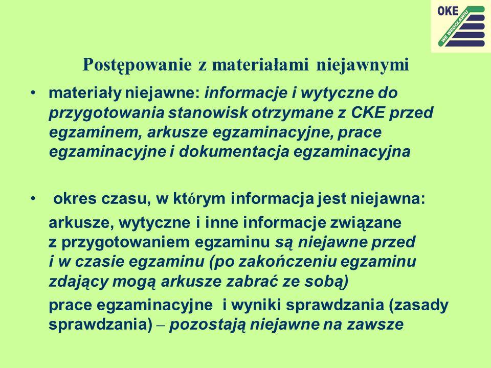 Postępowanie z materiałami niejawnymi materiały niejawne: informacje i wytyczne do przygotowania stanowisk otrzymane z CKE przed egzaminem, arkusze eg